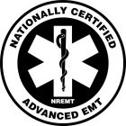 NATIONALLY CERTIFIED ADVANCED EMT